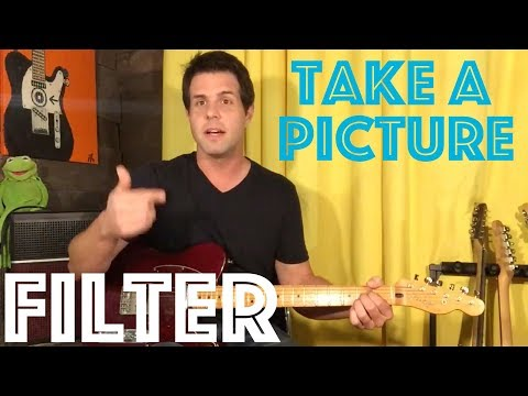 Guitar Lesson: How To Play Take A Picture By Filter ...