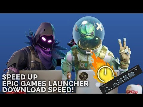 Increase Epic Games Launcher download speed! 100% Working ...