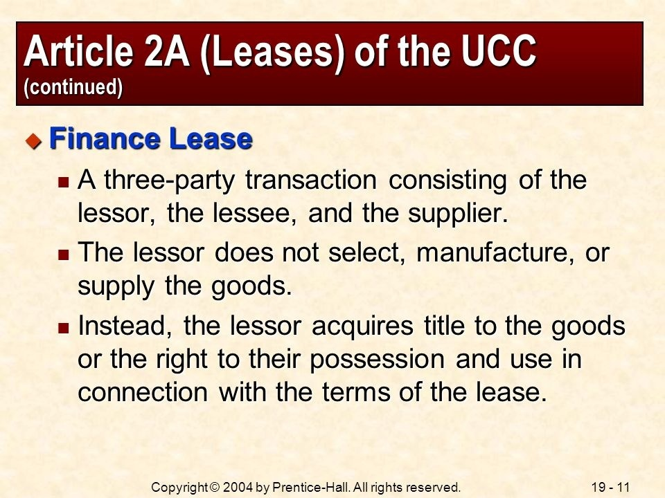 a lessor is a party who acquires a right to the possession and use of goods under a lease.-3