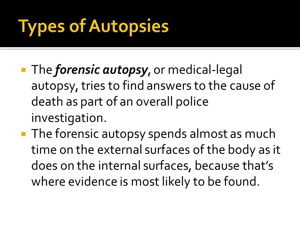 who is most likely to perform a forensic autopsy-0